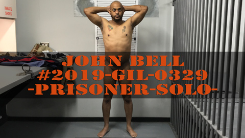 John Bell - Jail - Intake - Booking - Prisoner - Solo