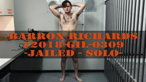 Barron Richards - Transport - Strip Down - Cavity Search - Jailed - Solo