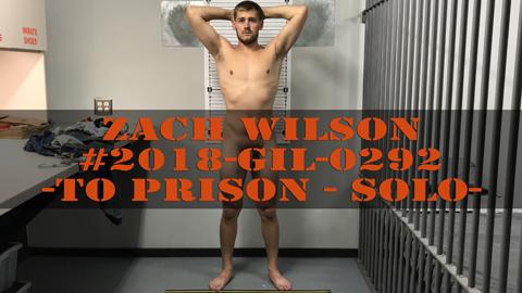 Zack Wilson - Parole Revoked - To Prison - Jailed Solo
