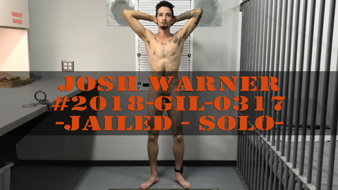 Josh Warner - House Arrest Revoked - Cavity Searched - Jail - Solo